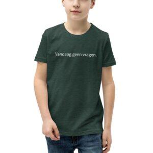 Vandaag geen vragen t-shirt voor kinderen